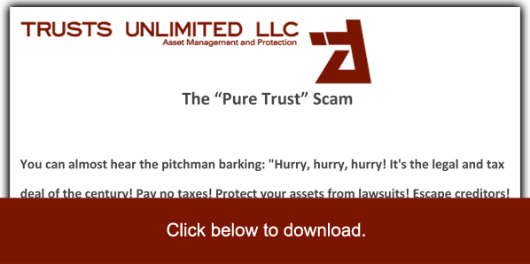 The Pure Trust Scam Trusts Unlimited
